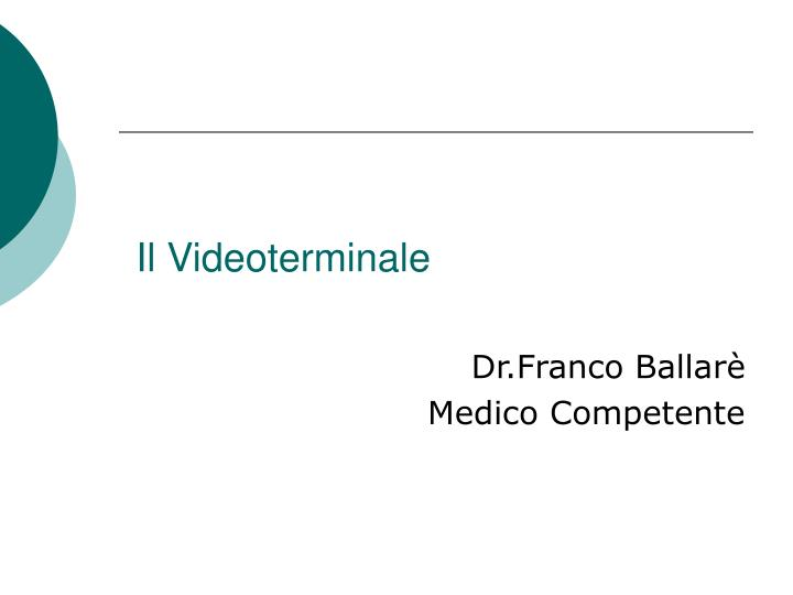 Ppt Il Videoterminale Powerpoint Presentation Free Download Id 7002232