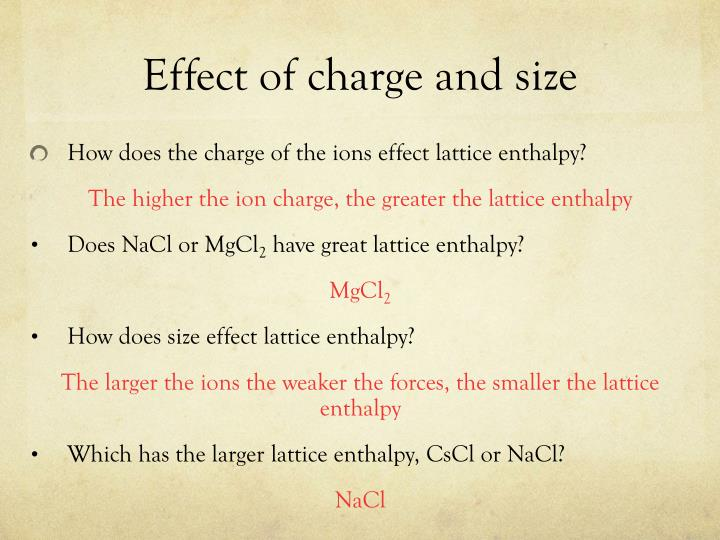 Effect of charge and size