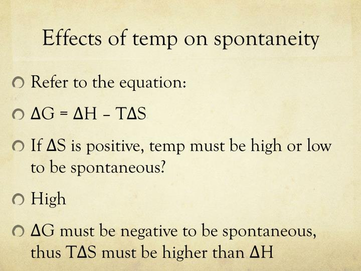 Effects of temp on spontaneity