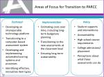 areas of focus for transition to parcc
