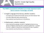 goal 1 create high quality assessments3
