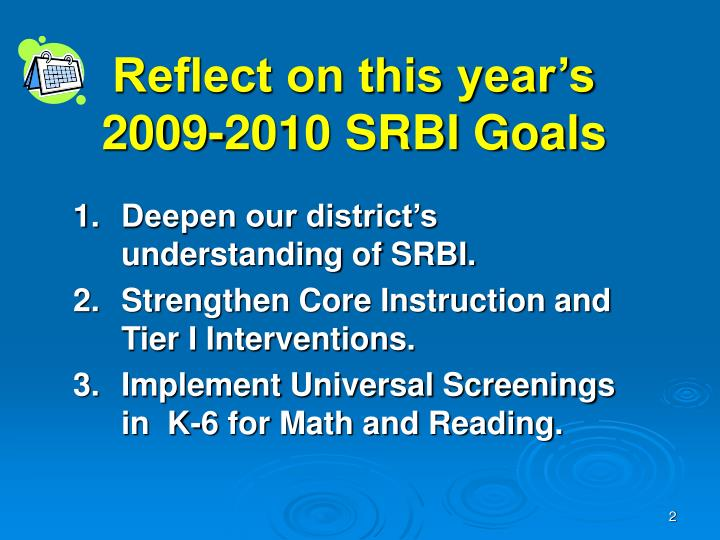 Reflect on this year s 2009 2010 srbi goals