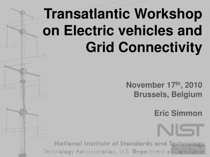transatlantic workshop on electric vehicles and grid connectivity n.