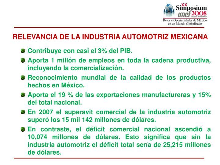 RELEVANCIA DE LA INDUSTRIA AUTOMOTRIZ MEXICANA