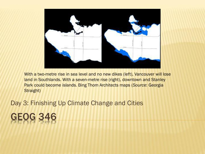 day 3 finishing up climate change and cities n.