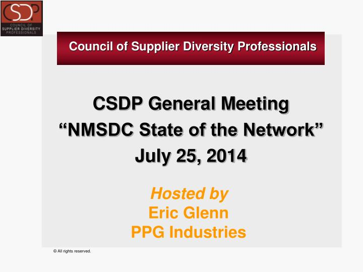 csdp general meeting nmsdc state of the network july 25 2014