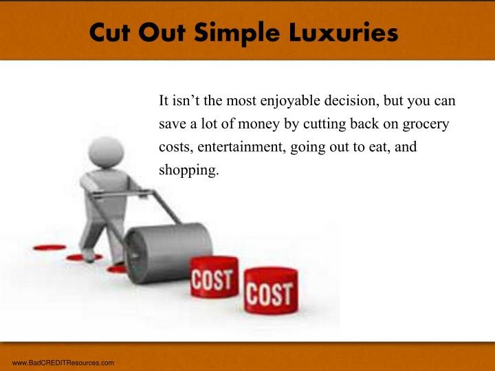 Cut Out Simple Luxuries