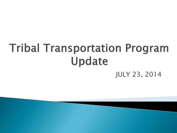 tribal transportation program update n.