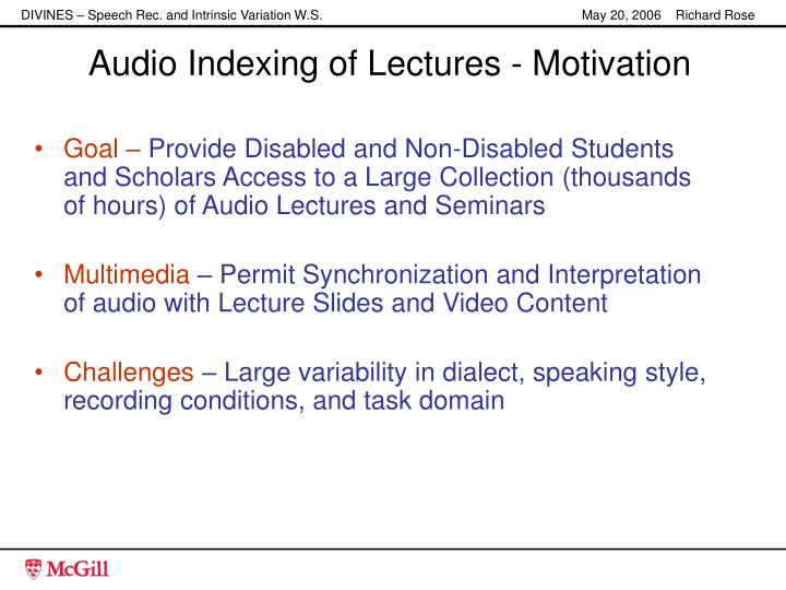 Audio Indexing of Lectures - Motivation