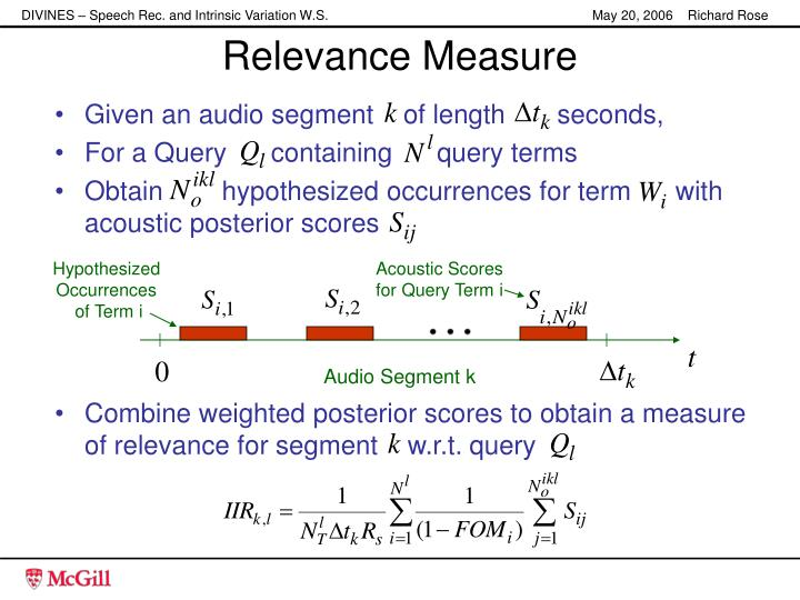 Combine weighted posterior scores to obtain a measure of relevance for segment    w.r.t. query