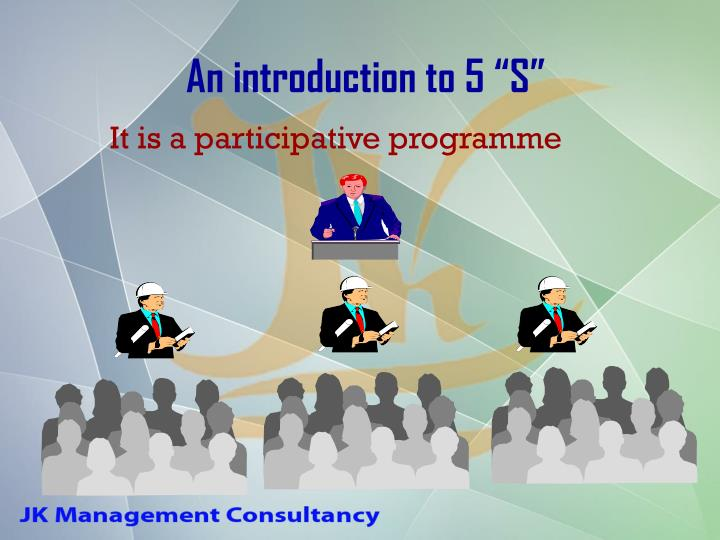 """An introduction to 5 """"S"""""""