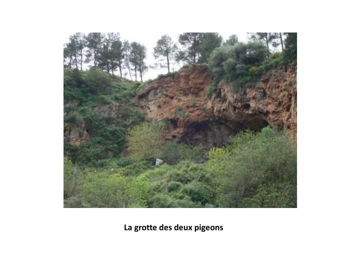 La grotte des deux pigeons