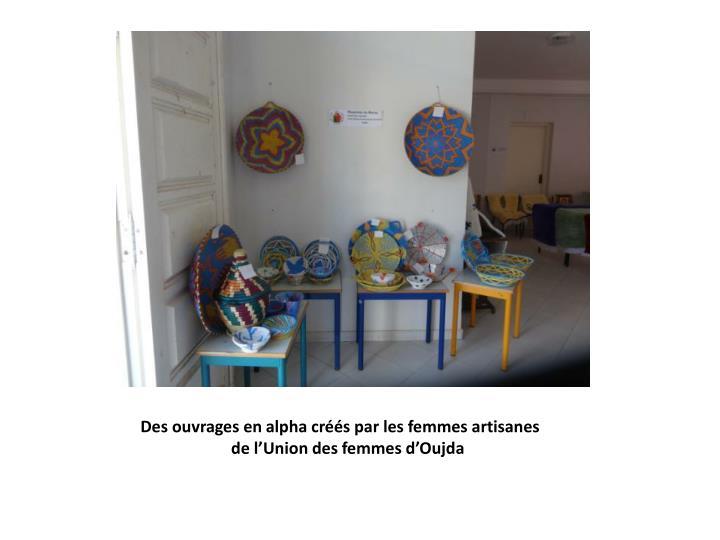 Des ouvrages en alpha créés par les femmes artisanes