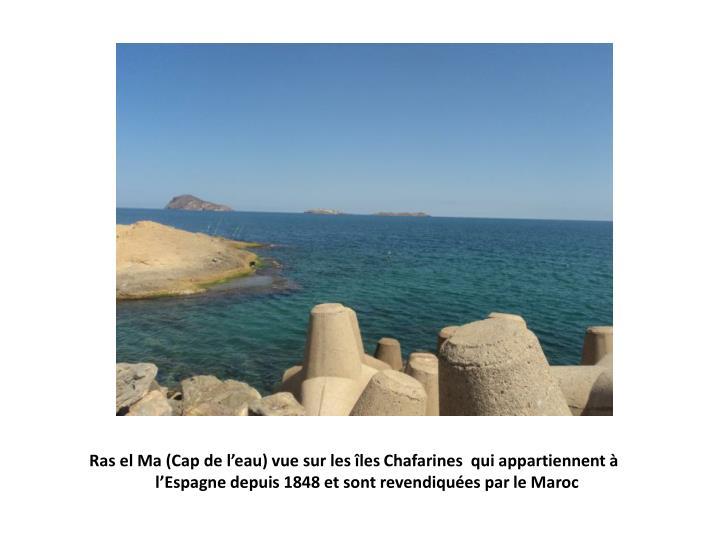 Ras el Ma (Cap de l'eau) vue sur les îles