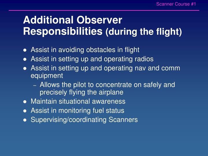 Additional Observer Responsibilities