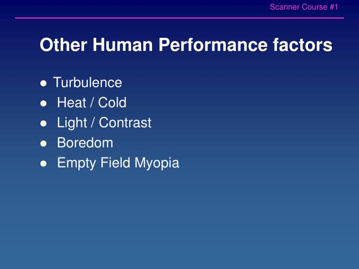 Other Human Performance factors
