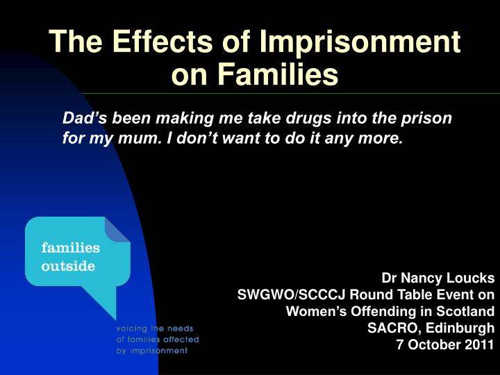 the effects of incarceration on the family Relationships for incarcerated individuals  research on the effects of incarceration on inmates' social  given to those who participate in the family.