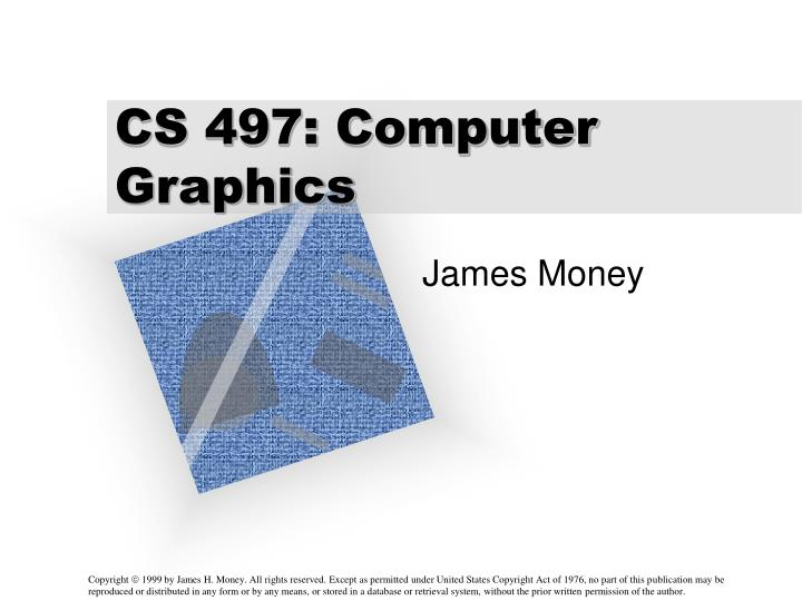 cs 497 computer graphics n.