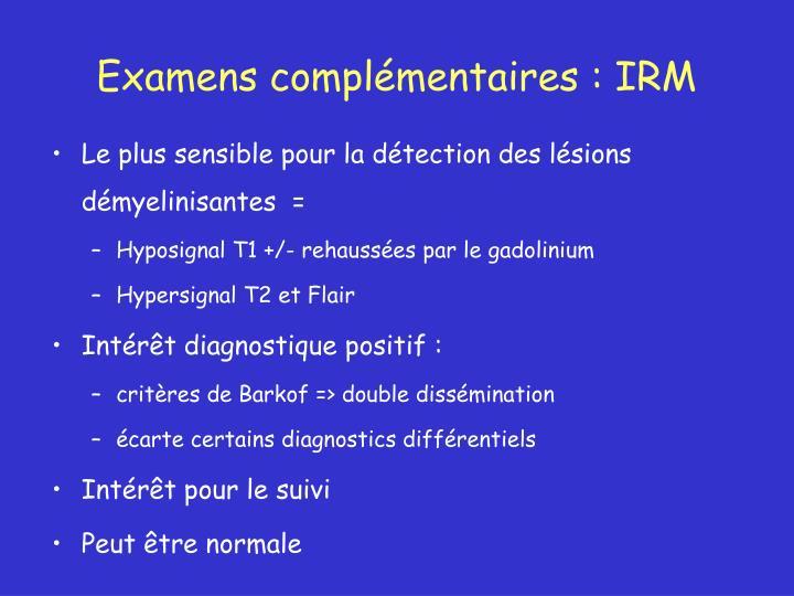 Examens complémentaires : IRM