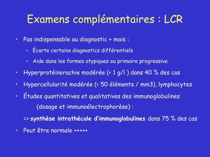 Examens complémentaires : LCR