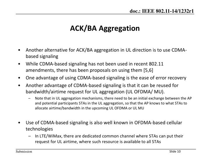 Another alternative for ACK/BA aggregation in UL direction is to use CDMA-based signaling