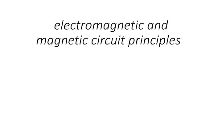 electromagnetic and magnetic circuit principles n.