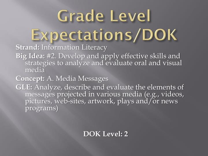 Grade Level Expectations/DOK