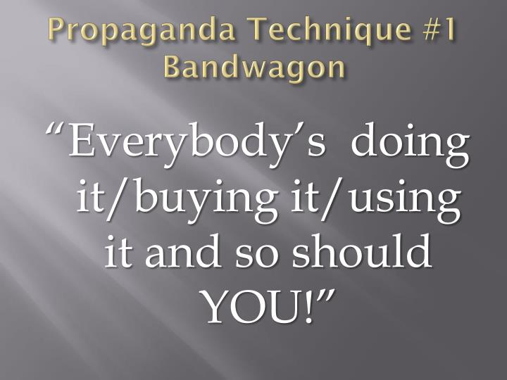 Propaganda Technique #1