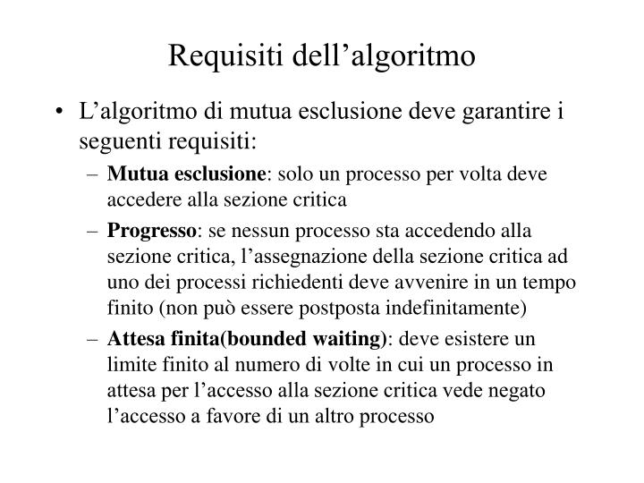 Requisiti dell'algoritmo
