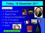 friday 16 december 2011