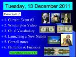 tuesday 13 december 2011