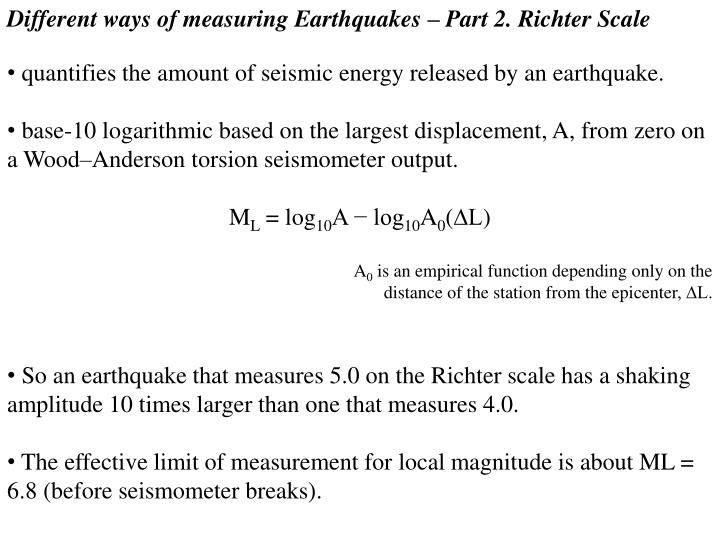 Different ways of measuring Earthquakes – Part 2. Richter Scale