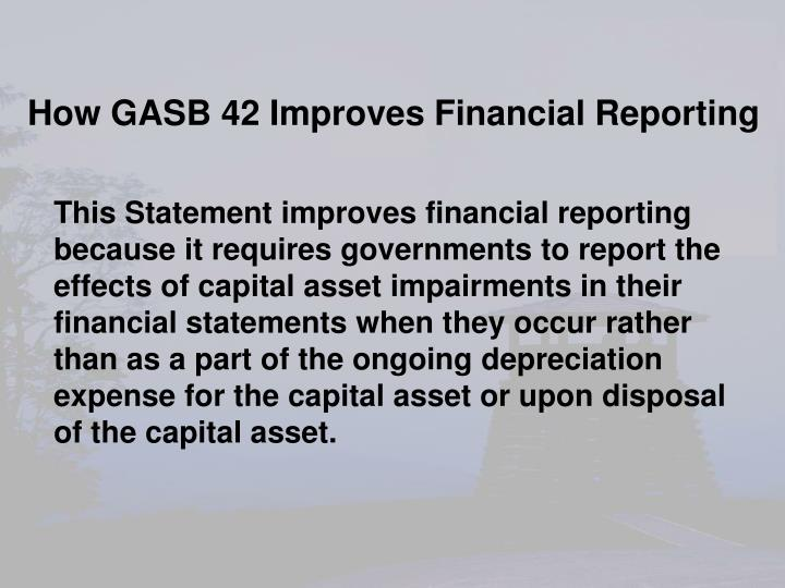 How GASB 42 Improves Financial Reporting