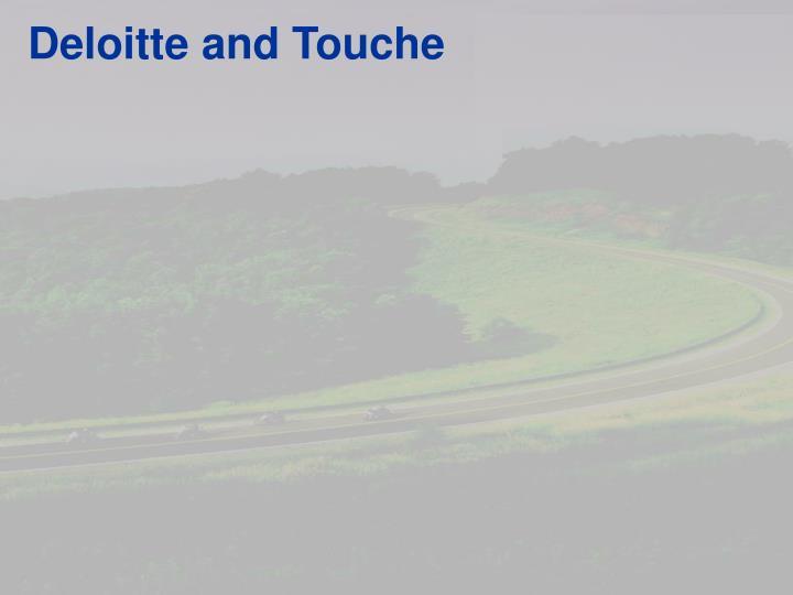 Deloitte and Touche