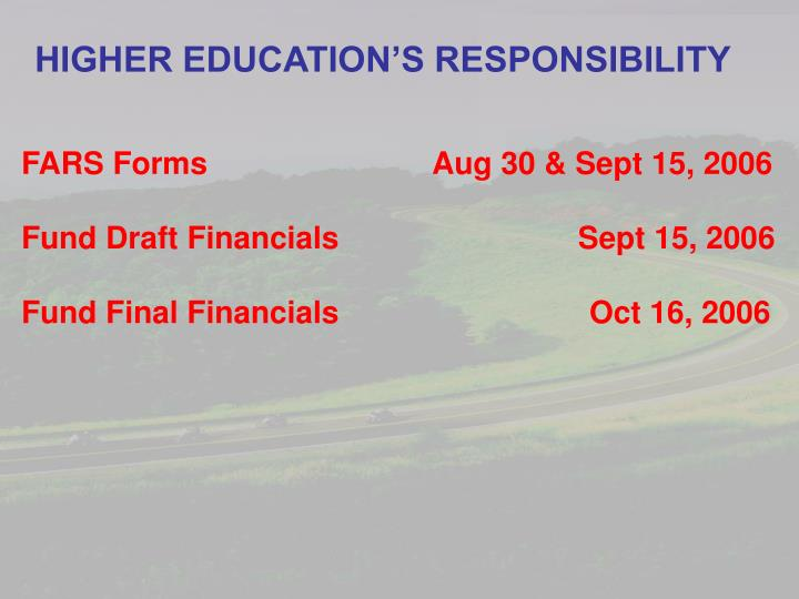 HIGHER EDUCATION'S RESPONSIBILITY