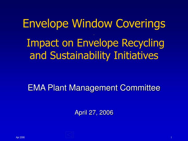 Envelope window coverings impact on envelope recycling and sustainability initiatives