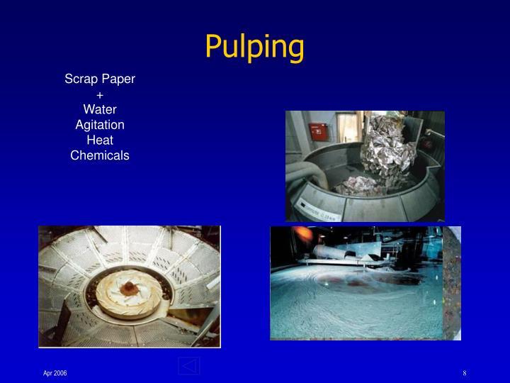 Pulping