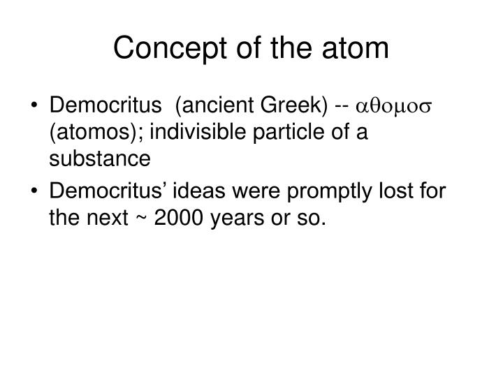 Concept of the atom