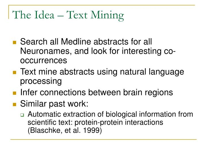 The Idea – Text Mining