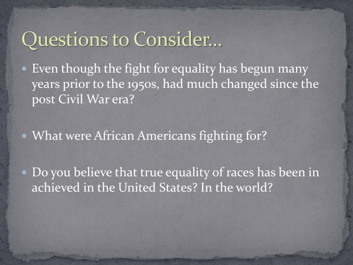 Questions to Consider...