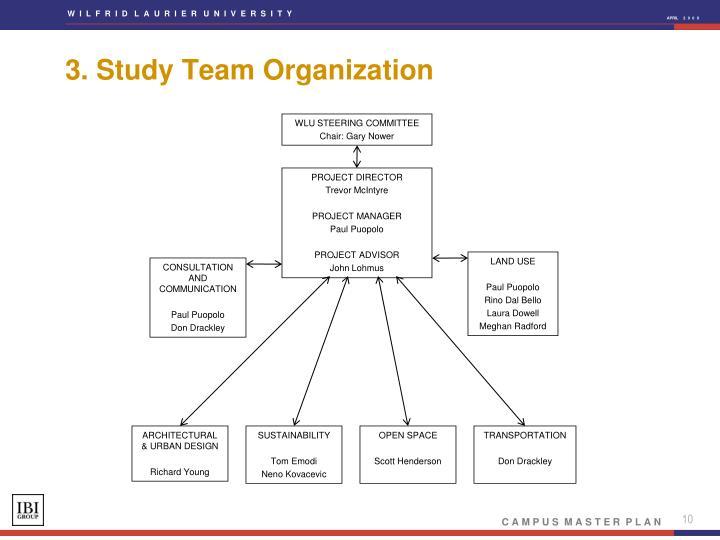 3. Study Team Organization