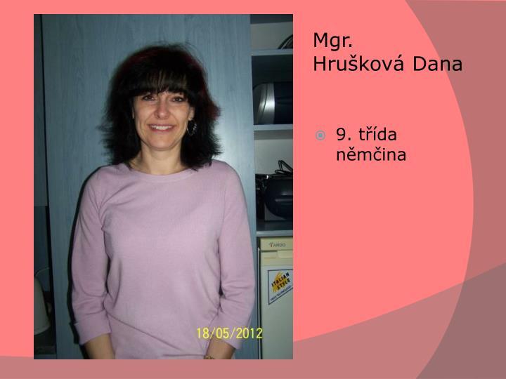 Mgr. HruškováDana