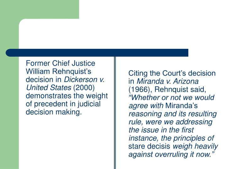 Former Chief Justice William Rehnquist's decision in