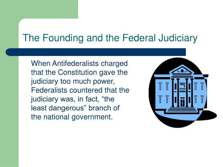 The Founding and the Federal Judiciary