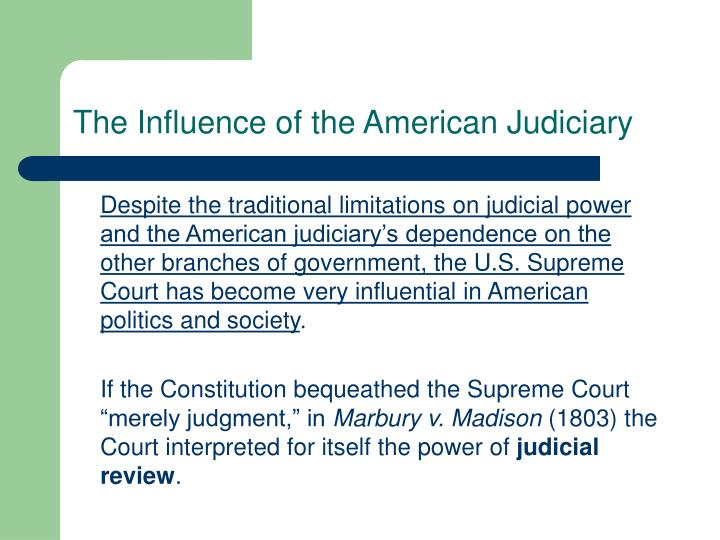 The Influence of the American Judiciary
