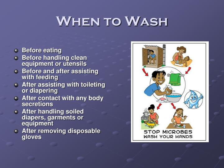 When to Wash