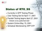status of rto ss