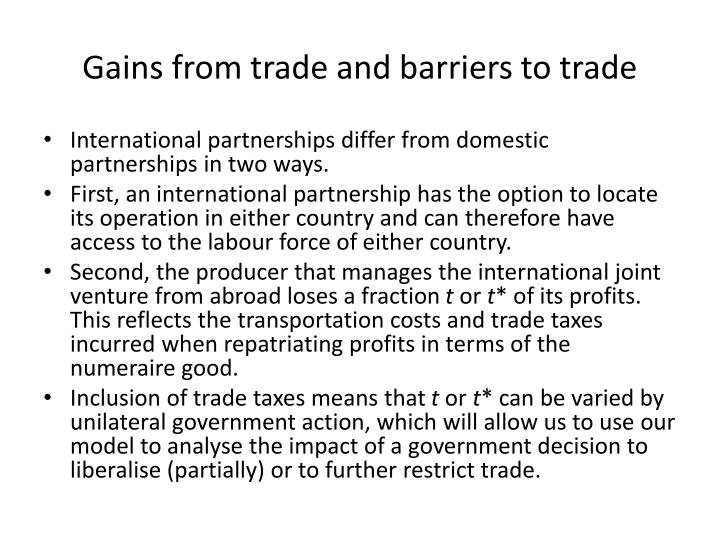 Gains from trade and barriers to trade