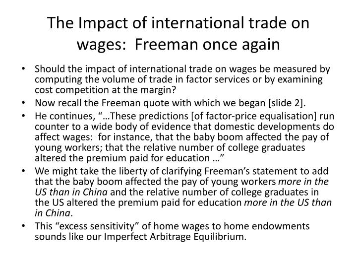 The Impact of international trade on wages:  Freeman once again