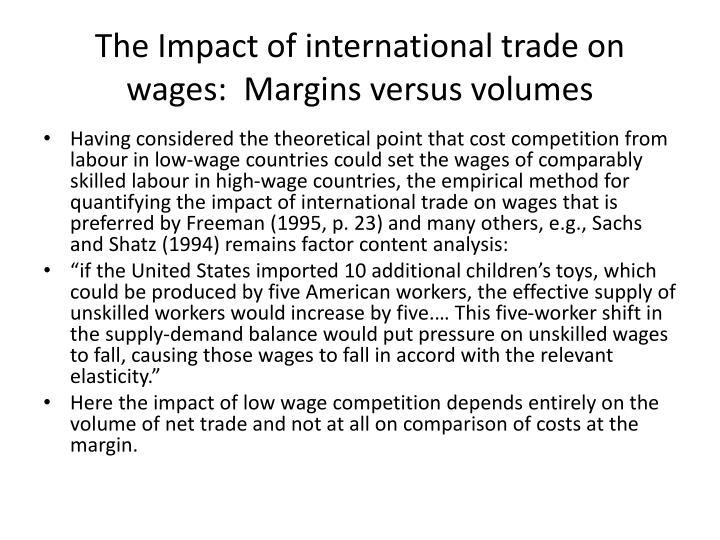 The Impact of international trade on wages:  Margins versus volumes